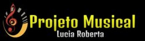 PROJETO MUSICAL  LUCIA ROBERTA