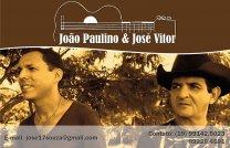 JOÃO PAULINO &  JOSÉ VITOR